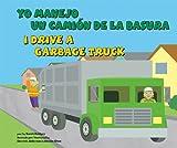 Yo Manejo un Camión de la Basura, Sarah Bridges, 1404863036