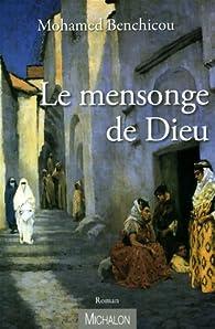 Le mensonge de Dieu par Mohamed Benchicou
