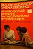 Readers and Writers with a Difference : A Holistic Approach to Teaching Learning Disabled and Remedial Students, Rhodes, Lynn K. and Dudley-Marling, Curt, 0435084534