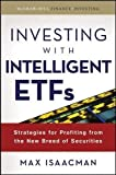 Investing with Intelligent ETFs: Strategies for Profiting from the New Breed of Securities (McGraw-Hill Finance & Investing)