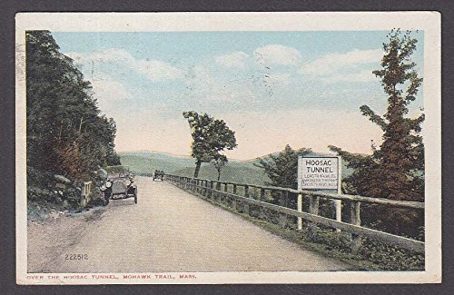 Hoosac Tunnel Mohawk Trail MA postcard 1917
