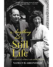 Anything but a Still Life: The Art and Lives of Molly Lamb and Bruno Bobak