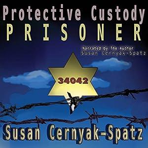 Protective Custody Audiobook