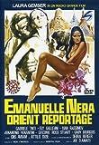 Emanuelle Nera Orient Reportage (Versione Integrale) [Italia] [DVD]