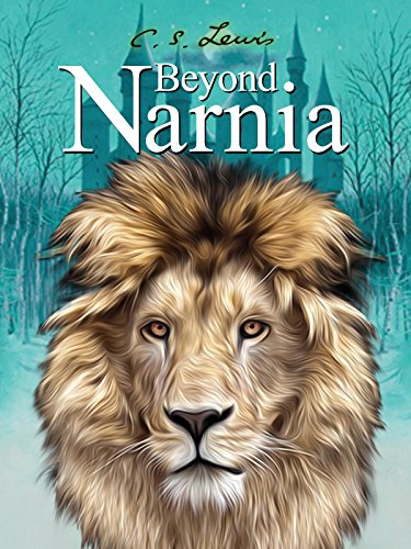C.S. Lewis: Beyond Narnia