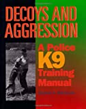 Decoys and Aggression, Stephen A. Mackenzie, 1550591320