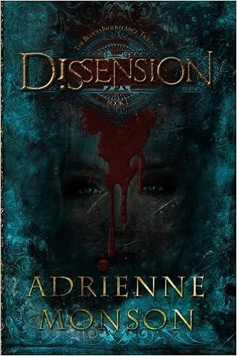 Book Dissension (The Blood Inheritance Trilogy) by Adrienne Monson (2013-02-01)