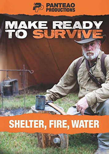 Panteao-Productions-Make-Ready-to-Survive-Shelter-Fire-Water-PMRS09-Survival-Training-Survivalist-Survival-kit-Prepping-Bugging-Out-Shelter-Fire-Water-DVD