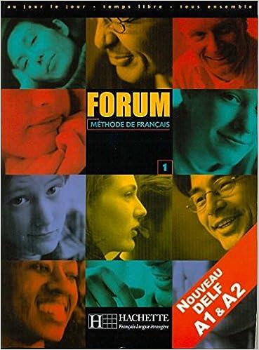 Forum. Livre De L'élève. Per Le Scuole Superiori: Forum 1. Méthode De Français Descargar PDF Gratis