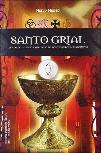 Descarga gratuita de libros electrónicos de eBay Santo Grial: Conoce en Profundidad a la Secreta Organización (Nuevo Milenio) PDF DJVU FB2