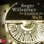 Die Enden der Welt | Roger Willemsen