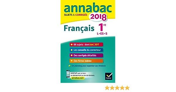 Français 1re séries L, ES, S : Sujets et corrigés: 9782401030466: Amazon.com: Books