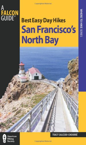 Best Easy Day Hikes San Francisco's North Bay (Best Easy Day Hikes Series)