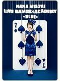 NANA MIZUKI LIVE GAMES×ACADEMY-BLUE- [DVD]
