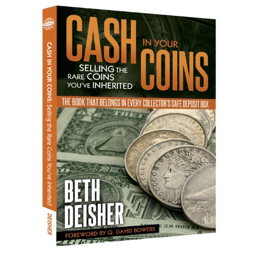 Cash In Your Coins: Selling the Rare Coins You've Inherited