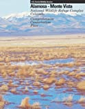Alamosa - Monte Vista National Wildlife Refuge Complex Comprehensive Conservation Plan, U. S. Department of the Interior, 1484143396