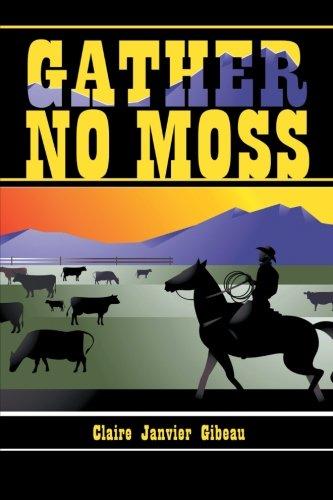 Read Online Gather No Moss pdf epub