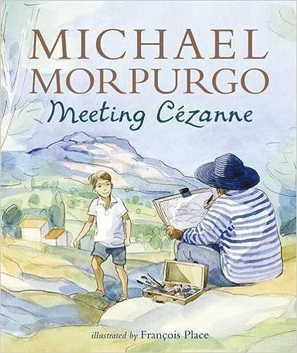 Book Meeting Cezanne by Michael Morpurgo (2014-05-01)