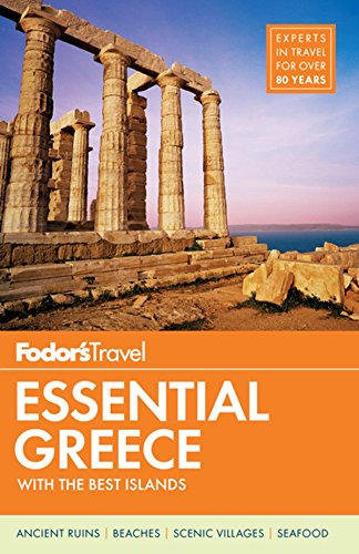 Fodors Essential Greece: with the Best Islands (Full-color Travel Guide)