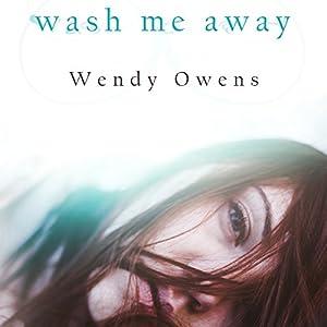 Wash Me Away Audiobook