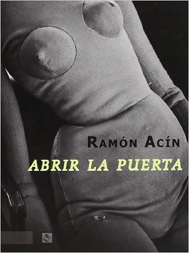 Abrir La Puerta (Breves): Amazon.es: Acín Fanlo, Ramón: Libros