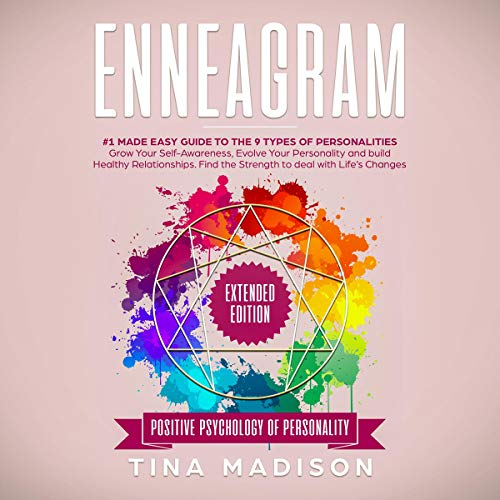 Pdf Fitness Enneagram: #1 Made Easy Guide to the 9 Type of Personalities. Grow Your Self-Awareness, Evolve Your Personality, and Build Healthy Relationships. Find the Strength to Deal with Life's Changes: Positive Psychology of Personality, Book 2