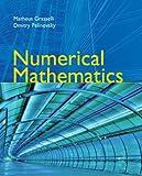 Numerical Mathematics, Dmitry Pelinovsky and Matheus Grasselli, 0763737674
