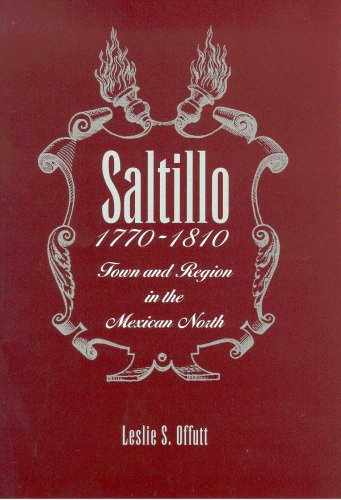 saltillo-1770-1810-town-and-region-in-the-mexican-north