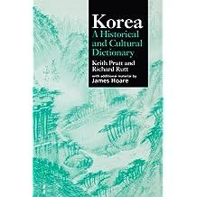 Korea: A Historical and Cultural Dictionary