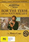 For the Term of His Natural Life: Complete Series: