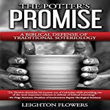 The Potter's Promise: A Biblical Defense of