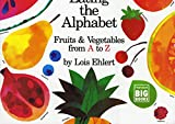 Eating the Alphabet: Fruits and Vegetables  A to Z