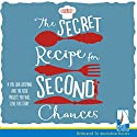 The Secret Recipe for Second Chances Audiobook by J. D. Barrett Narrated by J. D. Barrett