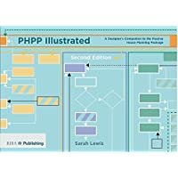PHPP Illustrated: A designer's companion to the Passivhaus Planning Package