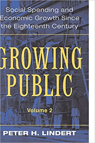 Book Growing Public: Volume 2, Further Evidence: Social Spending and Economic Growth since the Eighteenth Century