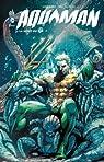 Aquaman, tome 3 : La mort du roi par Johns