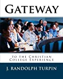 Gateway to the Christian College Experience