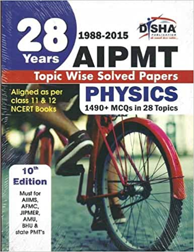 28 Years CBSE-AIPMT Topic wise Solved Papers PHYSICS 1988 - 2015 Old