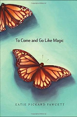 book cover of To Come and Go Like Magic