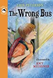 The Wrong Bus, Lois J. Peterson, 1554698693