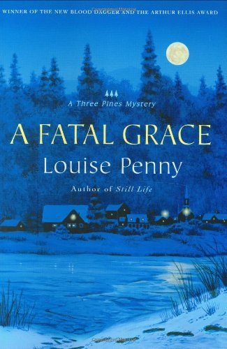 A Fatal Grace (Three Pines Mysteries, No. 2)