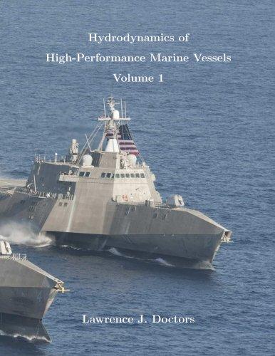Hydrodynamics of High-Performance Marine Vessels (Volume 1)