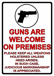Rep Guns Are Welcome Tin Sign 16""
