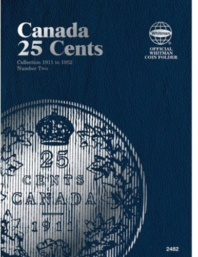 25 Cent Canadian Folder Vol. 2 (Official Whitman Coin Folder)
