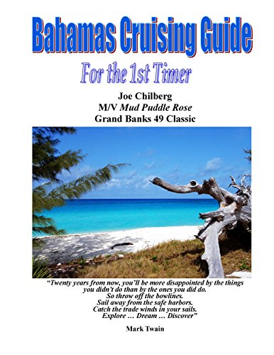 de for the 1st Timer: Itineraries for The Abacos, Eleuthera and the Exumas ... Don't leave your cruise to chance take advantage of Joe's 4 decades of Bahamas Cruising Experience. ()