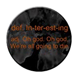 Geek Details Space Cowboy Themed Pinback Button Define Interesting Oh God Oh God We're All Going to Die