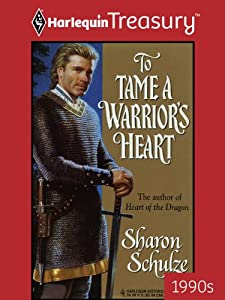 To Tame a Warrior's Heart