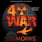 The Forty-Minute War | Janet Morris,Chris Morris