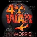 The Forty-Minute War   Janet Morris,Chris Morris