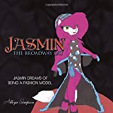 Jasmin the Broadway Cat, Alleya Simpson, 146341448X